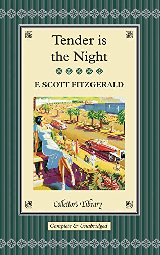 9781907360299: Tender is the Night (Collectors Library)