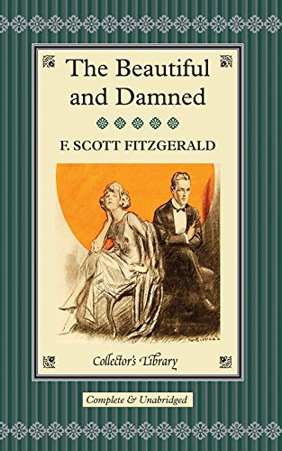 The Beautiful and Damned: F.Scott Fitzgerald