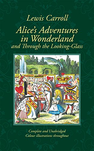 9781907360367: Alice's Adventures in Wonderland & Through the Looking-Glass in Colour (Collector's Colour Library)