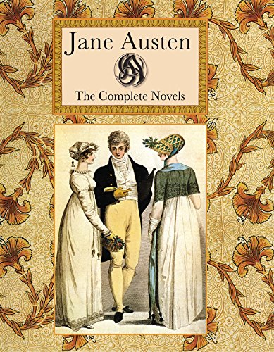 9781907360428: Jane Austen The Complete Novels (Collector's Library)