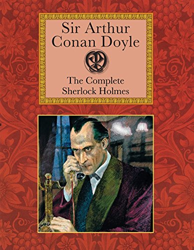 9781907360459: The Complete Sherlock Holmes (Collector's Library)