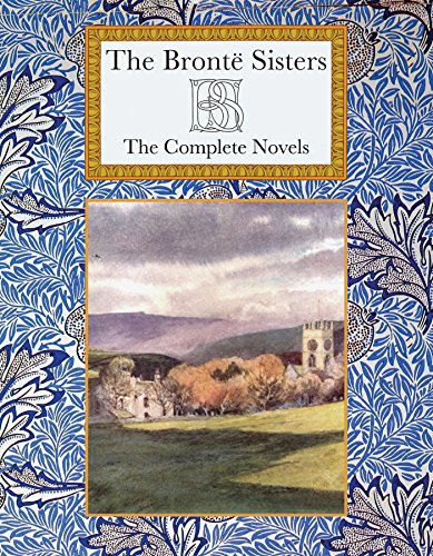 9781907360480: The Bronte Sisters The Complete Novels (Collector's Library)