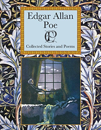 9781907360527: Edgar Allan Poe: Collected Stories and a Selection of his Best Loved Poems (Collector's Library)
