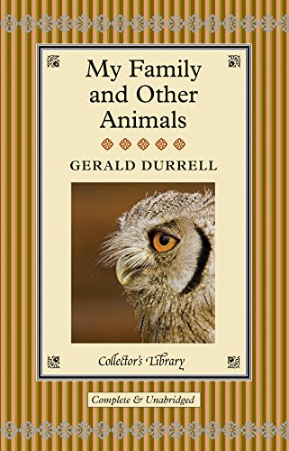 9781907360572: My Family and Other Animals (Collector's Library)