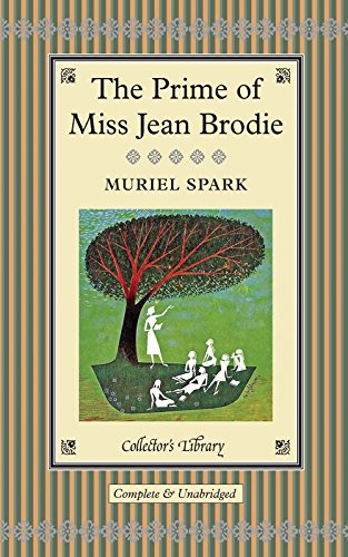 9781907360848: The Prime of Miss Jean Brodie (Collector's Library)