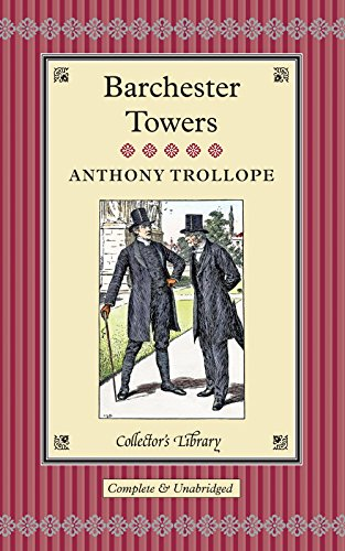 9781907360862: Barchester Towers (Collectors Library)