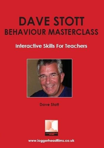 9781907370007: Interactive Skills for Teachers (Dave Stott Behaviour Masterclass)