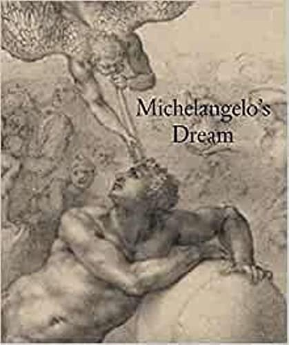 9781907372025: Michelangelo's Dream (The Courtauld Gallery)