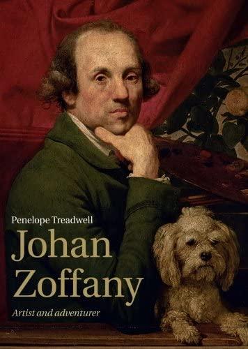 9781907372049: Johan Zoffany: Artist and Adventurer