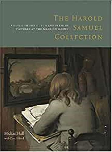 9781907372414: The Harold Samuel Collection: A Guide to the Dutch and Flemish Pictures at the Mansion House