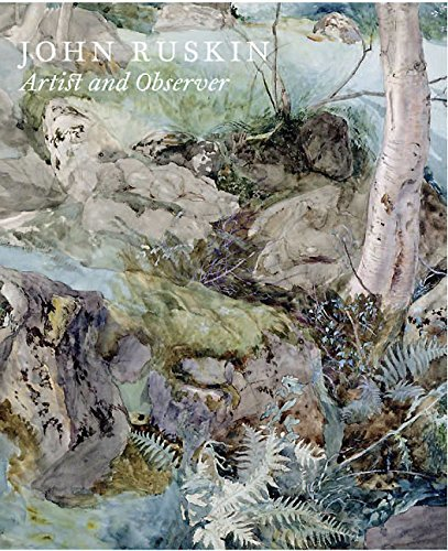 9781907372575: John Ruskin: Artist and Observer