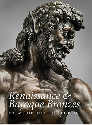 9781907372636: Renaissance and Baroque Bronzes from the Hill Collection