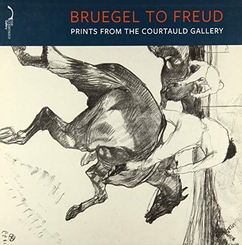 9781907372681: Breugel to Freud: Prints from the Courtauld Gallery