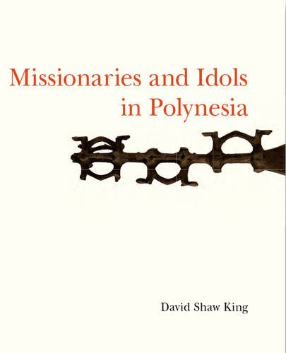 9781907372834: Missionaries and Idols in Polynesia