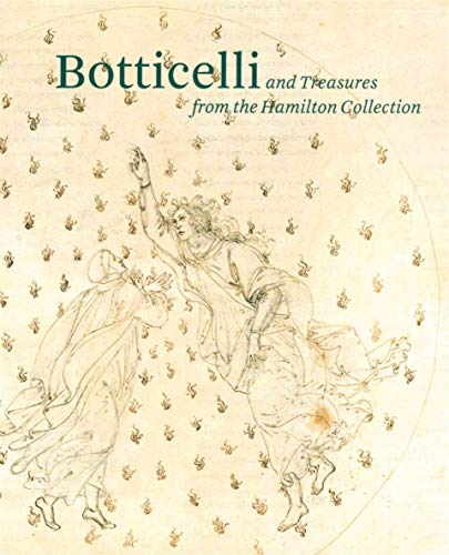 9781907372926: Botticelli and Treasures from the Hamilton Collection