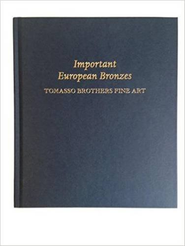 9781907372971: Important European Bronzes: Tomasso Brothers Fine Art