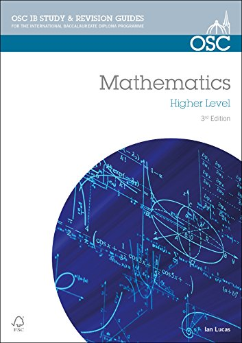 9781907374555: IB Mathematics Higher Level: For Exams from May 2014 (OSC IB Revision Guides for the International Baccalaureate Diploma)