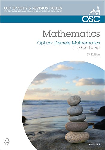 9781907374623: IB Mathematics: Discrete Mathematics: For Exams from 2014 (OSC IB Revision Guides for the International Baccalaureate Diploma)