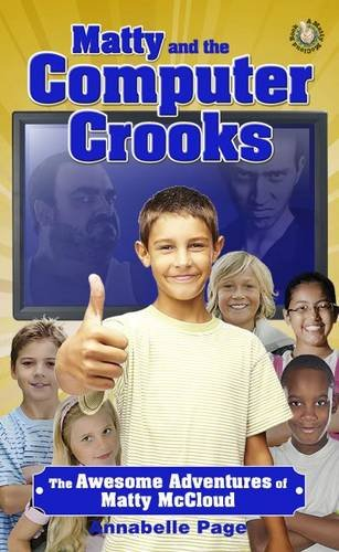 9781907375316: Matty and the Computer Crooks