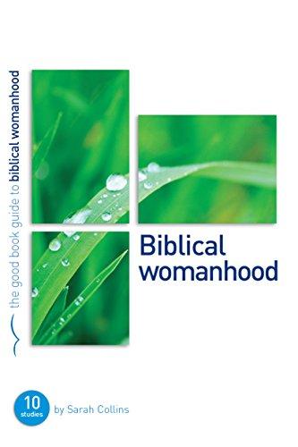 9781907377532: Biblical Womanhood: A Good Book Guide