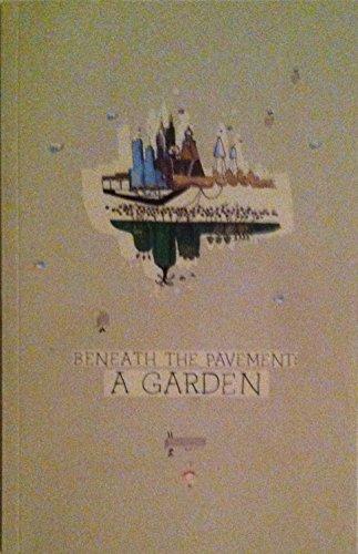 9781907382345: Beneath the Pavement : A Garden