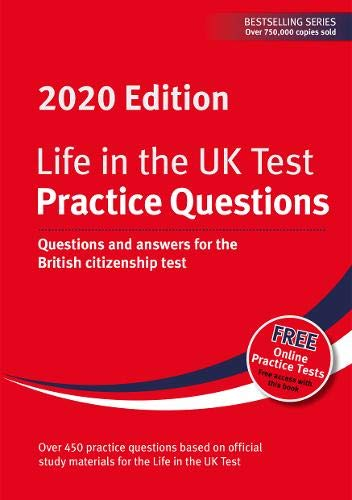9781907389702: Life in the UK Test: Practice Questions 2020: Questions and answers for the British citizenship test (Life in the UK Test 2020)