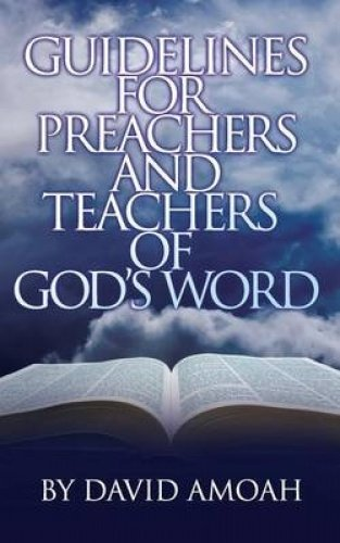9781907402760: Guidelines For Preachers and Teachers of God's Word