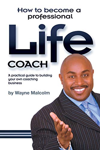 9781907402913: How To Become A Professional Life Coach