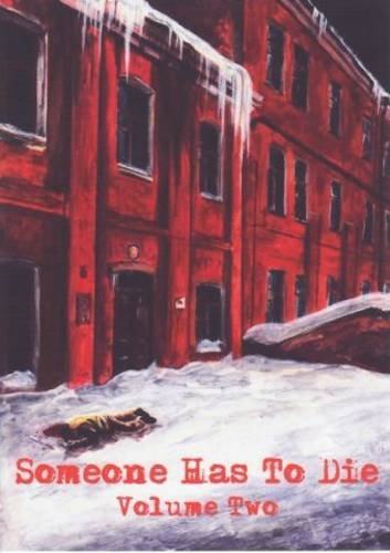 9781907405037: Someone Has to Die: Death of a Dvornik and Other Stories v. 2