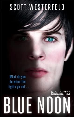 9781907410055: Blue Noon: Number 3 in series (Midnighters)