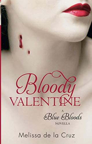 9781907410208: Bloody Valentine: Blue Bloods