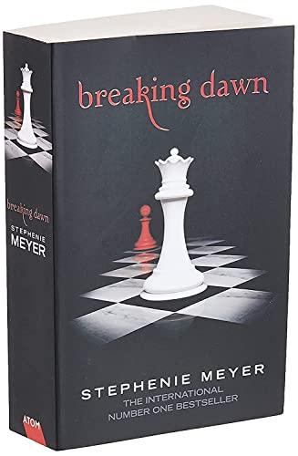 BREAKING DAWN: Twilight, Book 4: 4/4 (Twilight: MEYER,STEPHENIE
