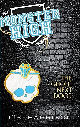 9781907410642: The Ghoul Next Door: Number 2 in series (Monster High)