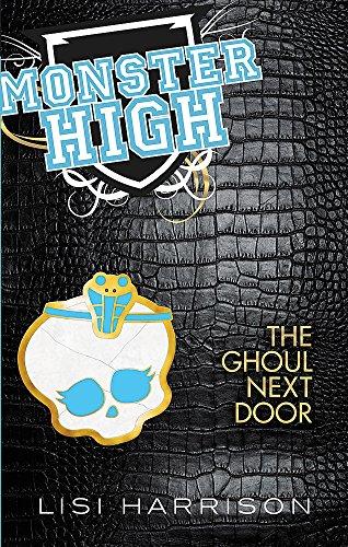 9781907410642: The Ghoul Next Door: Number 2 in series (Monster High)
