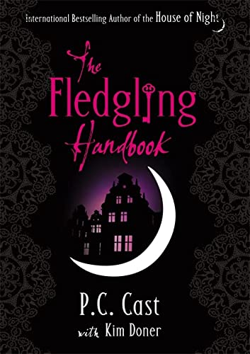 9781907410703: The Fledgling Handbook: House of Night 12