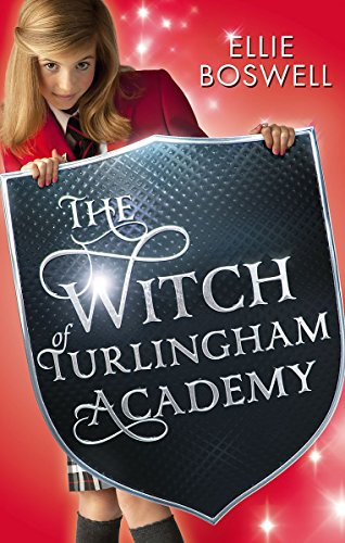 The Witch of Turlingham Academy: Ellie Boswell