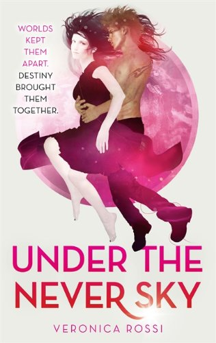 9781907411052: Under The Never Sky: Number 1 in series