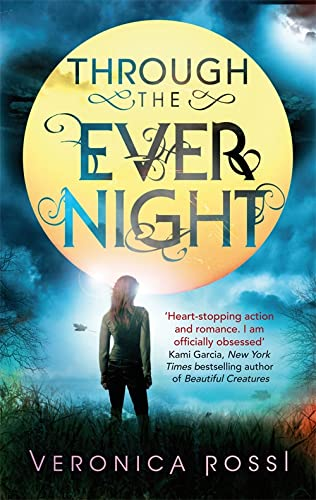 9781907411069: Through The Ever Night: Number 2 in series (Under the Never Sky)