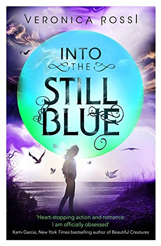 9781907411076: Into The Still Blue (Under the Never Sky)