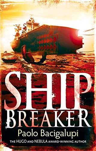 9781907411106: Ship Breaker: Number 1 in series