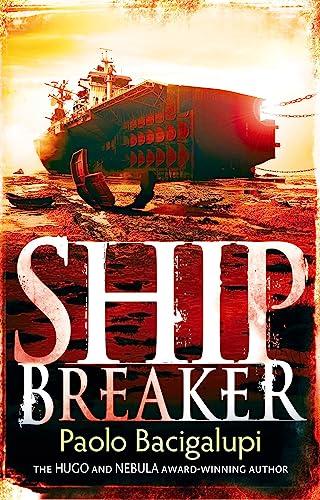 9781907411106: Ship Breaker