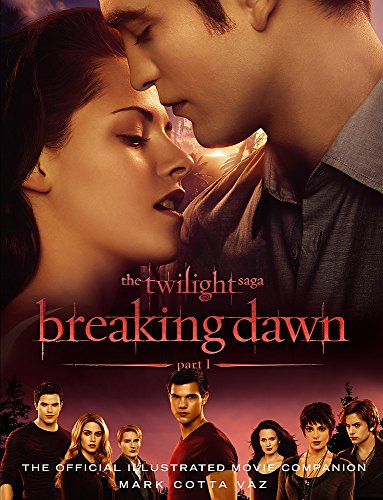 9781907411168: Twilight Saga Breaking Dawn Part 1: The Official Movie Companion