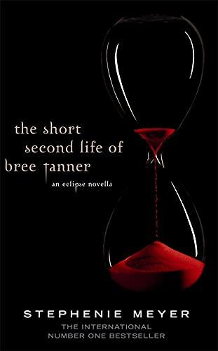 9781907411175: The Short Second Life Of Bree Tanner: An Eclipse Novella (Twilight Saga)