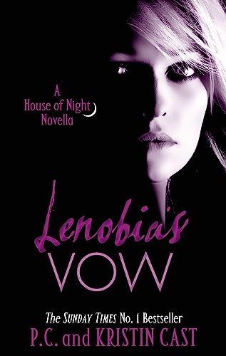 9781907411199: Lenobia's Vow (House of Night Novellas)