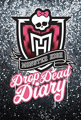9781907411298: Drop Dead Diary: Monster High