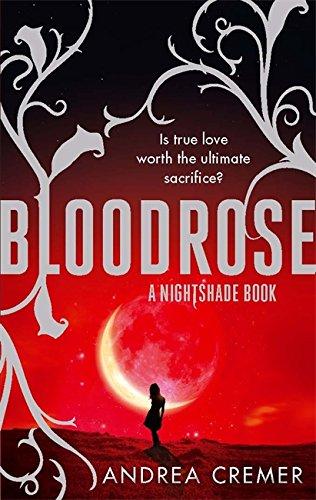9781907411373: Bloodrose: Number 3 in series (Nightshade Trilogy)