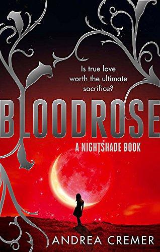9781907411380: Bloodrose: Number 3 in series (Nightshade Trilogy)