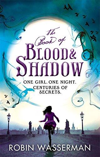 Book of Blood and Shadow: Wasserman, Robin