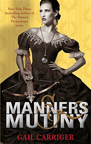 9781907411595: Manners and Mutiny (Finishing School)