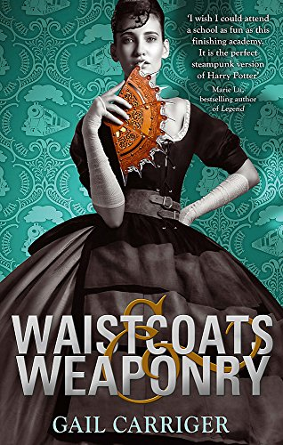 9781907411618: Waistcoats and Weaponry: Number 3 in series